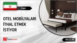 İran, Otel mobilyaları ithal etmek istiyor