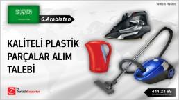 Suudi Arabistan, Kaliteli plastik parçalar alım talebi
