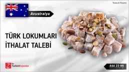 Avustralya, Türk lokumları ithalat talebi