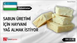 Özbekistan, Sabun üretimi için hayvani yağ almak istiyor