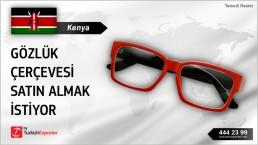 Kenya, Gözlük çerçevesi satın almak istiyor