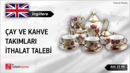 İngiltere, Çay ve kahve takımları ithalat talebi