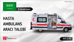 AMBULANCES REQUESTED FOR SAUDI ARABIA MARKET
