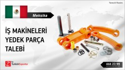 AFTERMARKET PARTS FOR WORK MACHINERY REQUIRED IN MEXICO