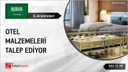 HOTEL EQUIPMENTS TO EXPORT FROM TURKEY TO SAUDI ARABIA