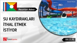 SMALL WATERSLIDE ASKED TO EXPORT FROM TURKEY TO REUNION ISLAND