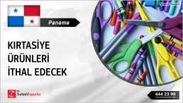 STATIONERY PRODUCTS ALL KINDS SUPPLY FROM TURKEY TO PANAMA