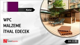 QATAR TO IMPORT WOOD PLASTIC COMPOSITE FROM TURKEY