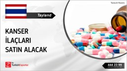 THAILAND INTERESTED IN ONCOLOGY AND PHARMACEUTICALS TO IMPORT FROM TURKEY