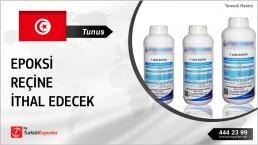 EPOXY RESINS ALL TYPES TO IMPORT TO TUNISIA
