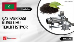 Tea Processing Machines Offer Request from Maldives